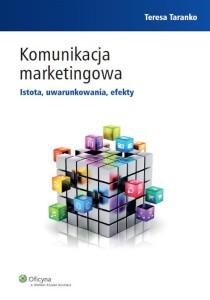 komunikacja-marketingowa-istota-uwarunkowania-efekty