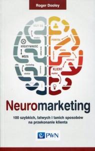 neuromarketing-100-szybkich-latwych-i-tanich-sposobow