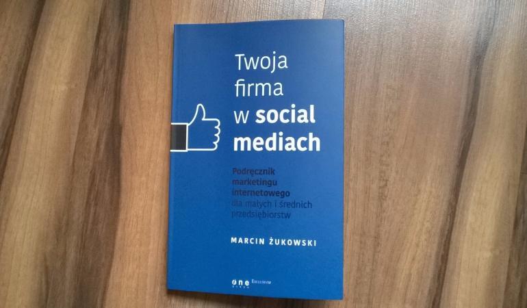 Twoja firma w social mediach - opinia